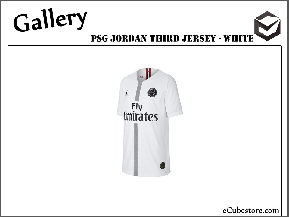 finest selection 255c6 a34ff Jersey - Paris Saint-Germain Jordan Third White Jersey 2018/2019 Football  Jersey Online Malaysia | Jersey Clothing Murah Harga Price